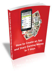 How to Create an App and Start Earning Money in 7 Days